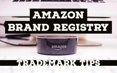 Amazon Brand Registry Trademark Tips